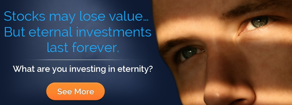 Stocks may lose value - what are you investing in eternity?