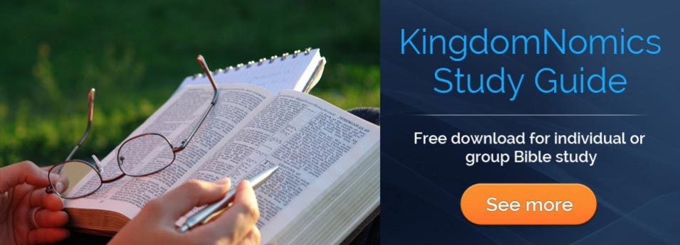 KingdomNomics Study Guide - free download for individual or group Bible study