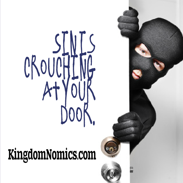 Sin Is Crouching At Your Door Be On Your Guard