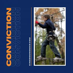 Convictions are Key | KingdomNomics.com