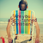 Son-Tanned Christian