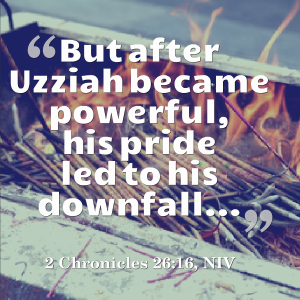 Two Lessons from King Uzziah to Pursue – and Avoid | KingdomNomics