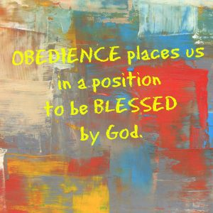 Obedience places us in a position to be blessed by God | KingdomNomics