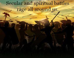 Secular and spiritual battles rage all around us | KingdomNomics.com