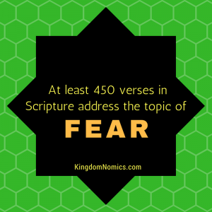 Fear Not! God is With You   KingdomNomics.com